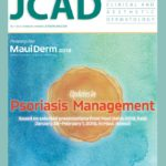 Updates in Psoriasis Management—October 2018 Digital Edition