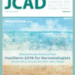 Selected Poster Abstracts from MauiDerm for Dermatologists 2019