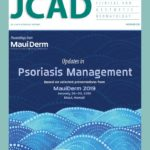 Updates in Psoriasis Management: Based on Selected Presentations from MauiDerm 2019