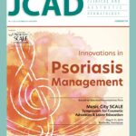 Innovations in Psoriasis Management: Based on Selected Presentations from Music City SCALE  Symposium for Cosmetic  Advances & Laser Education